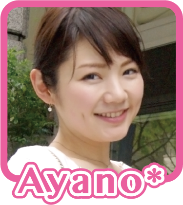 Ayano*